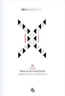 EME. Diario de un transformista