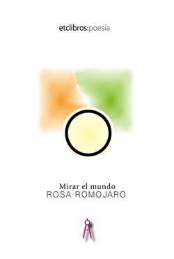 Mirar el mundo de Rosa Romojaro