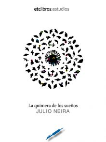 La quimera de los sueños de Julio Neira