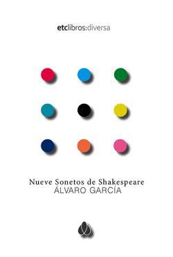 nueve sonetos de shakespeare de Álvaro García