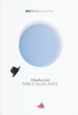 Disolución de Pablo Bujalance