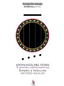 Antología del túnel.Cuatro poetas adversativos