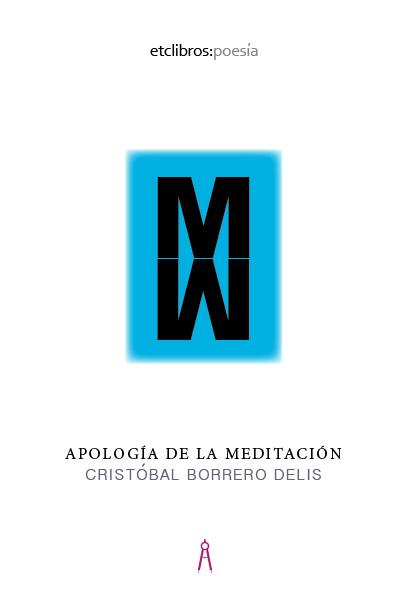Apología de la meditación de Cristóbal Borrero Delis