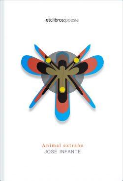 Animal extraño de José Infante