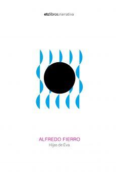 Hijas de Eva de Alfredo Fierro